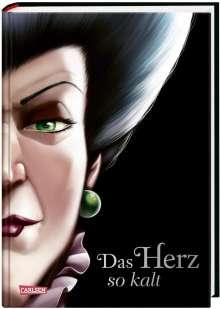 Walt Disney: Disney - Villains 8: Das Herz so kalt (Cinderella), Buch
