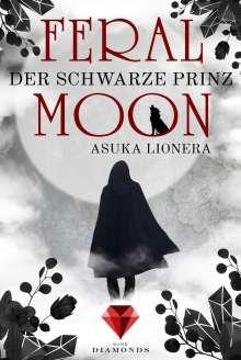 Asuka Lionera: Feral Moon 2: Der schwarze Prinz, Buch