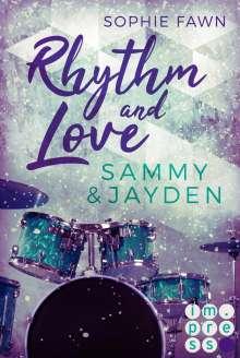 Sophie Fawn: Rhythm and Love: Sammy und Jayden, Buch