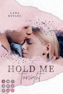 Lana Rotaru: Hold Me Tonight (Crushed-Trust-Reihe 2), Buch