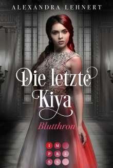 Alexandra Lehnert: Die letzte Kiya 3: Blutthron, Buch
