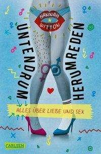 Hannah Witton: Untendrumherumreden - Alles über Liebe und Sex, Buch
