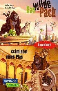 André Marx: Das Wilde Pack: Das Wilde Pack / Das Wilde Pack schmiedet einen Plan (Doppelband), Buch