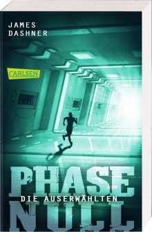 James Dashner: Die Auserwählten - Phase Null, Buch