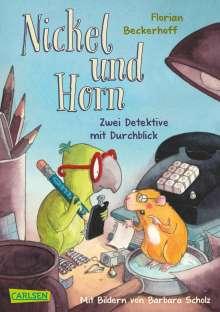 Florian Beckerhoff: Nickel und Horn: Zwei Detektive mit Durchblick, Buch