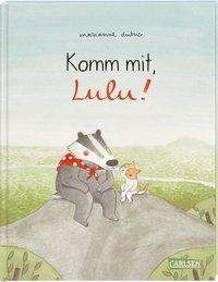 Marianne Dubuc: Komm mit, Lulu!, Buch