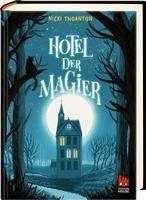 Nicki Thornton: Hotel der Magier, Buch
