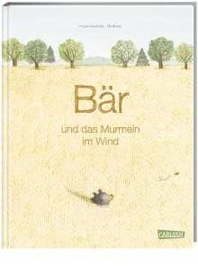 Marianne Dubuc: Bär und das Murmeln im Wind, Buch