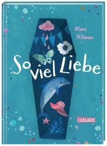 Moni Nilsson: So viel Liebe, Buch
