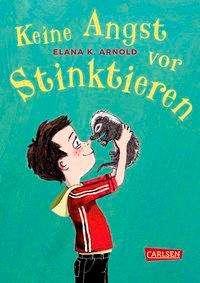 Elana K. Arnold: Keine Angst vor Stinktieren (Bat und Thor 1), Buch