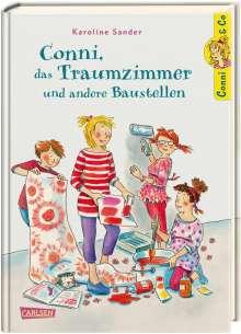 Karoline Sander: Conni & Co 15: Conni, das Traumzimmer und andere Baustellen, Buch