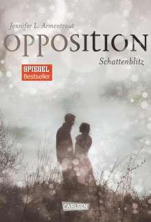 Jennifer L. Armentrout: Obsidian, Band 5: Opposition. Schattenblitz, Buch