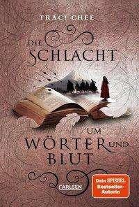 Traci Chee: Die Schlacht um Wörter und Blut, Buch