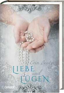 Erin Beaty: Liebe und Lügen, Buch