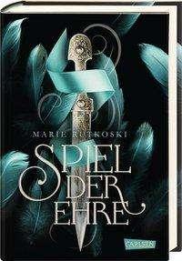 Marie Rutkoski: Spiel der Ehre (Die Schatten von Valoria 2), Buch