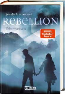 Jennifer L. Armentrout: Rebellion. Schattensturm (Revenge 2), Buch
