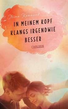 Nina Kenwood: In meinem Kopf klangs irgendwie besser, Buch