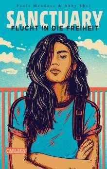 Paola Mendoza: Sanctuary - Flucht in die Freiheit, Buch