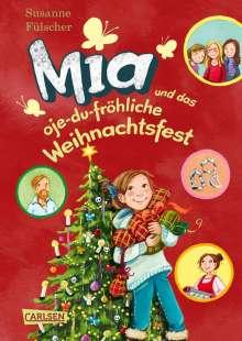 Susanne Fülscher: Mia 12: Mia und das oje-du-fröhliche Weihnachtsfest, Buch