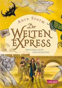 Anca Sturm: Der Welten-Express - Zwischen Licht und Schatten (Der Welten-Express 2), Buch