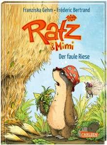 Franziska Gehm: Ratz und Mimi 3: Der faule Riese, Buch