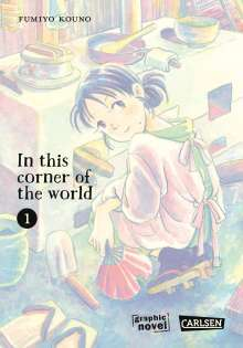 Fumiyo Kouno: In this corner of the world 1, Buch