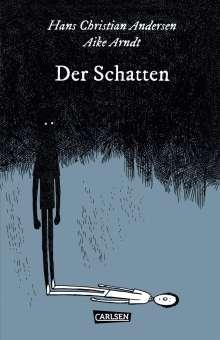 Hans Christian Andersen: Die Unheimlichen: Der Schatten, Buch