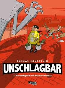 Pascal Jousselin: Unschlagbar! 1: Gerechtigkeit und Gemüse, Buch