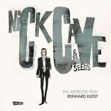 Reinhard Kleist: Nick Cave And The Bad Seeds, Buch