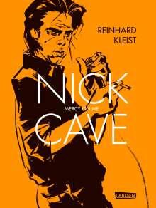 Reinhard Kleist: Nick Cave