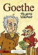 Christian Moser: Goethe - Die ganze Wahrheit, Buch