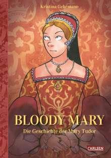 Kristina Gehrmann: Bloody Mary, Buch