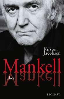 Kirsten Jacobsen: Mankell über Mankell, Buch