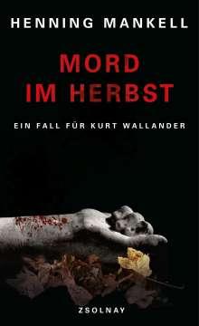 Henning Mankell (1948-2015): Mord im Herbst, Buch