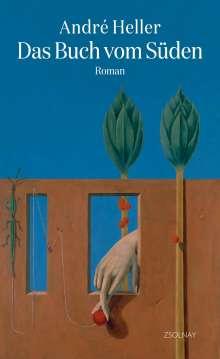 André Heller: Das Buch vom Süden, Buch