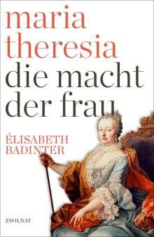 Élisabeth Badinter: Maria Theresia, Buch