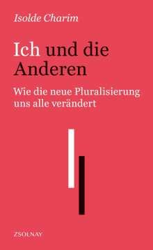 Isolde Charim: Ich und die Anderen, Buch