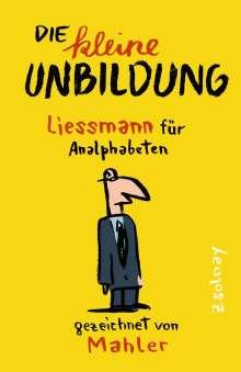 Nicolas Mahler: Die kleine Unbildung, Buch