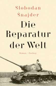 Slobodan Snajder: Die Reparatur der Welt, Buch