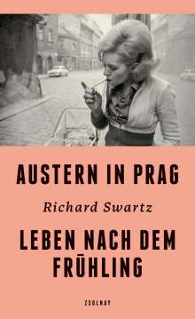 Richard Swartz: Austern in Prag, Buch