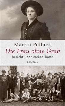 Martin Pollack: Die Frau ohne Grab, Buch