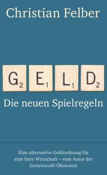 Christian Felber: Geld, Buch
