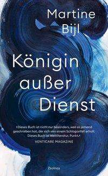 Martine Bijl: Königin außer Dienst, Buch