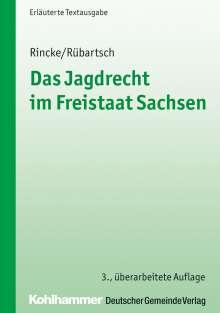 Thomas Rincke: Das Jagdrecht im Freistaat Sachsen, Buch