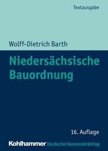 Wolff-Dietrich Barth: Niedersächsische Bauordnung, Buch