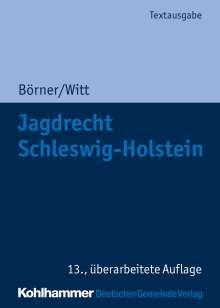 Marcus Börner: Jagdrecht Schleswig-Holstein, Buch