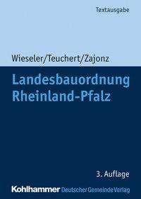 Heiner Wieseler: Landesbauordnung Rheinland-Pfalz, Buch