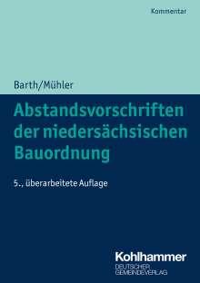 Wolff-Dietrich Barth: Abstandsvorschriften der niedersächsischen Bauordnung, Buch