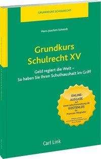 Hans-Joachim Schmidt: Grundkurs Schulrecht XV, Buch