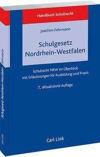 Handbuch Schulrecht: Das neue Schulgesetz Nordrhein-Westfalen, Buch
